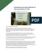 Autoridades Panameñas Interceptan 400 Kilos de Cocaína Procedentes de Cuba