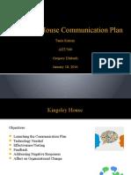 kingsley house communication plan