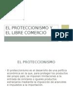 El Proteccionismo y El Libre Comercio