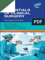 (Pocket essentials) Ian J Franklin_ Peter Dawson, MRCS._ Alexander D Rodway-Essentials of clinical surgery-Saunders Ltd (2012).pdf