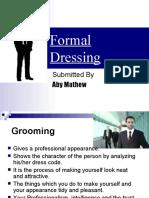 Formal Dressing