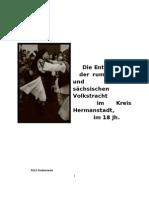 Die Entwicklung der rumänischen und sächsischen Volkstracht im Kreis Hermanstadt, im 18 Jh.