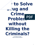 How to Solve Drug and Crime Problem Without Killing the Criminals?