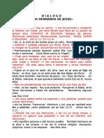 Dialogo Los Hermanos de Jesus