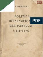 Política Internacional del Paraguay (1811-1870) de Hipólito Sánchez Quell Asunción 1935