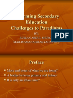 REFORMING SECONDARY EDUCATION - CHALLENGES TO PARADIGMS