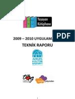 2009 - 2010 Yaşayan Kütüphane'ler (Sivil Sesler Fest., TÜYAP Kitap Fuarı ve !f İstanbul) Teknik Raporu
