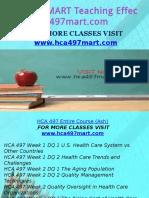 HCA 497 MART Teaching Effectively/hca497mart.com