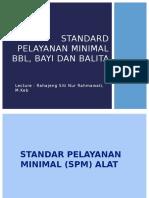 Standard Pelayanan Minimal Bbl, Bayi Dan Balita
