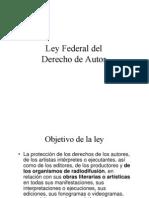 Presentacion Ley Federal Del Derecho de Autor