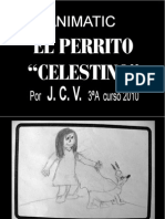 """""""El perrito Celestino"""" ANIMATIC"""