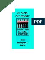 Bayley, Barrington - El Alma Del Robot