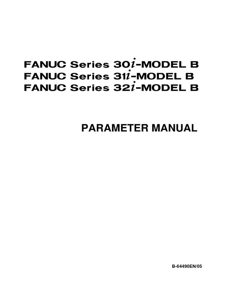 B-64490EN 05 Fanuc 31i-B Parameters | Parameter (Computer