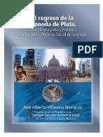 El Regreso de La Moneda de Plata - JAV