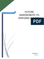 Nanorobots to perform surgery