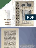 Presentazione Art Nouveau. ''LE PATER'' di Mucha