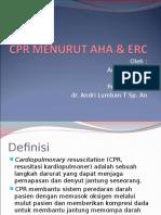 CPR Menurut Guideline AHA Dan ERC (Adhan Piddini)