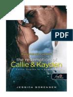 Jessica Sorensen - Callie, Kayden És a Megváltás (Véletlen 2.)