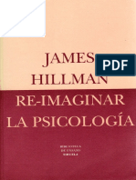 Hillman, James - Reimaginar La Psicologia
