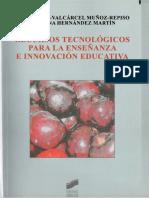 Recursos Tecnologicos Para La Enseñanza e Innovación Educativa