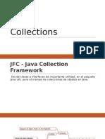 Java Collection Framework.