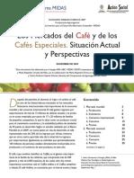 Mercado Situacion Actual y Perspectivas CAFÉS ESPECIALES