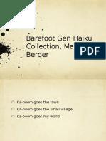 Barefoot Gen Haiku Collection, Marissa Berger