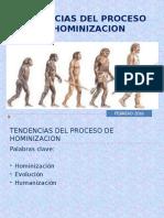 TENDENCIAS DEL PROCESO DE HOMINIZACION.pptx
