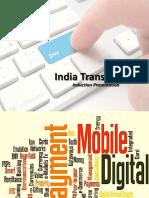 1. India Transact Services Ltd - Corporate Presentation Final Feb 16