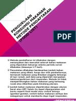 Pengukuran Konsumsi Makanan Metode Pendaftaran (Food List