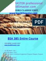BSA 385 MASTER Professional Tutor Bsa385master.com