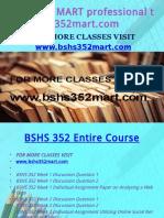 BSHS 352 MART Professional Tutorbshs352mart.com