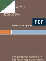 Power Ecologismo y Ecología