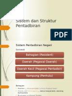 Sistem Dan Struktur Pentadbiran