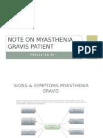 Note on Myasthenia Gravis Patient
