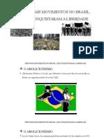 Principais Movimentos No Brasil, Que Conquistaram A
