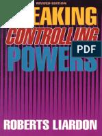 Breaking Controlling Powers