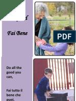 Fai Bene - Do Good