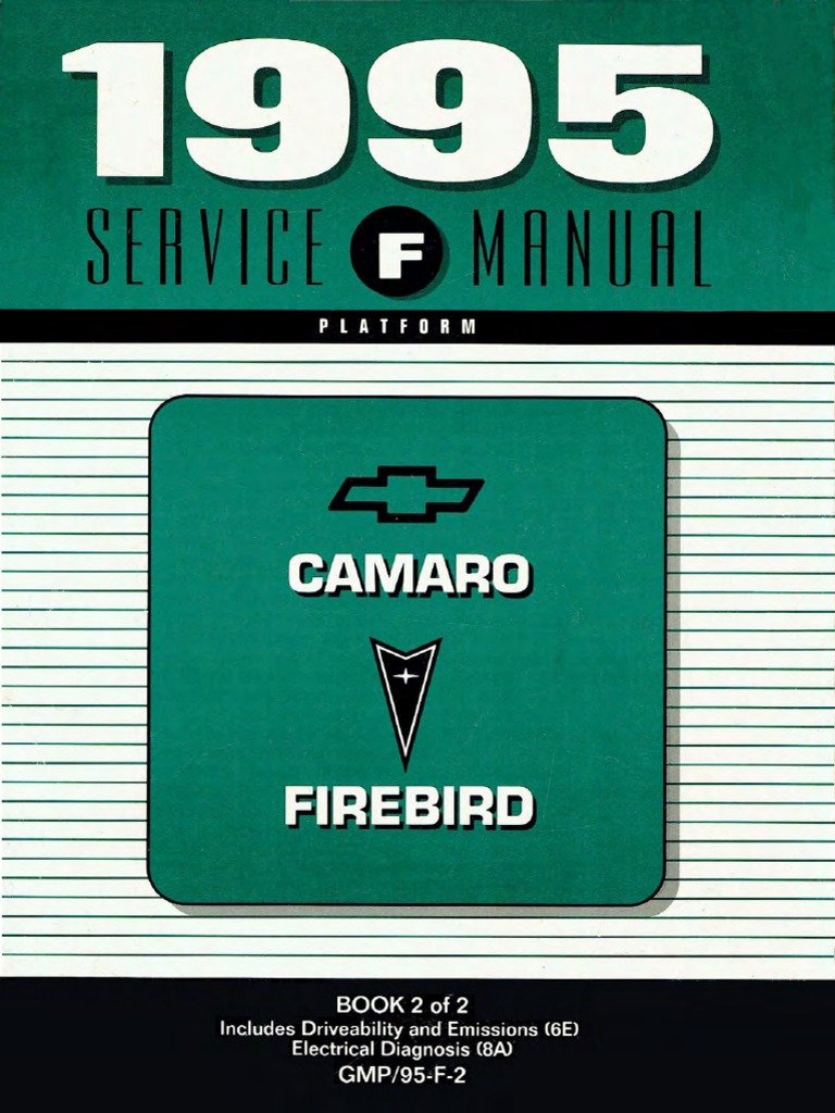 1995 Chevrolet Camaro & Pontiac Firebird Service Manual Volume 2