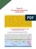 Segundo Franquismo. Historia de España. Siglo XX.