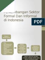 Perkembangan Sektor Formal Dan Informal Di Indonesia