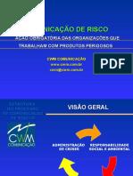 0606a_comunicação de Risco - Palestra 2º Congresso Brasileiro de Emergências Ambientais