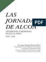 Las Jornadas de Alcoa Tetimonios y Memorias en Sus 40 Años 1970-2010