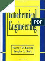 Biochemical Engineering (Harvey W. Blanch, Douglas S. Clark)