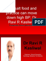 Dr RR Kasliwal - Low Salt Food and Practice Can Move Down High BP