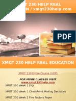 XMGT 230 HELP Real Education - Xmgt230help.com