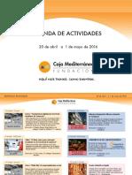 Agenda de Actividades Destacadas. Del 20 de abril al 1 de mayo de 2016