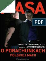 Masa o Porachunkach Polskiej Mafii - Artur Gorski