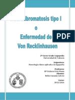 Neurofibromatosis Tipo I o Enfermedad de Von Recklinhausen