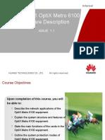OTC304101 OptiX Metro 6100V1R5 Hardware Description ISSUE1.1.ppt